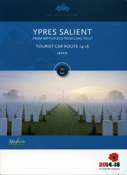 Ypres Salient - Tourist Car Route Guide Book